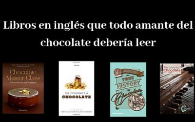 Libros en inglés que todo amante del chocolate debería leer