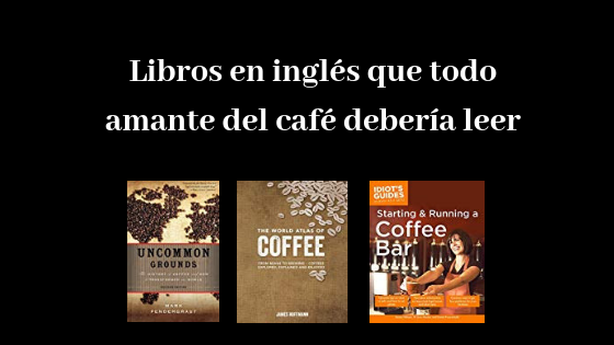 libros en inglés sobre café