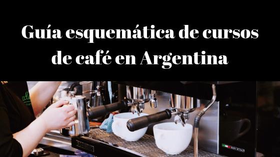 Guía esquemática de cursos sobre el mundo del café en Argentina