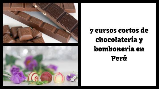 7 cursos cortos de bombonería y chocolatería en Perú